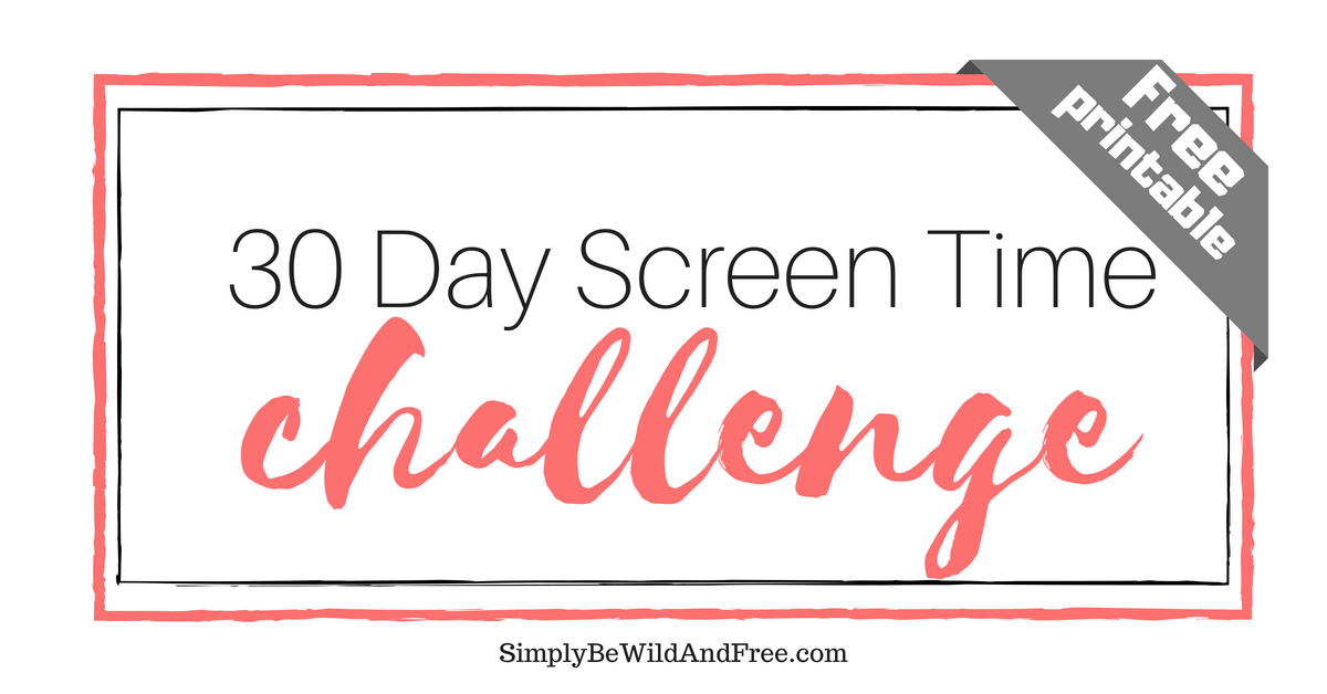 30 Day Screen Time Challenge Free Printable