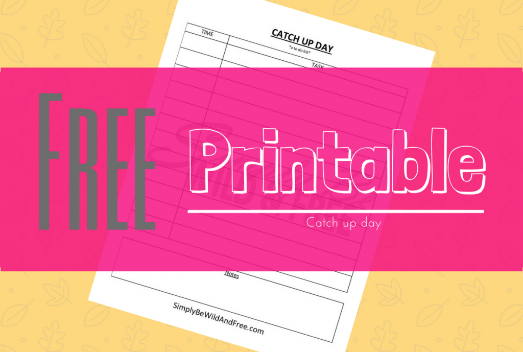 Catch Up Day Free Printable