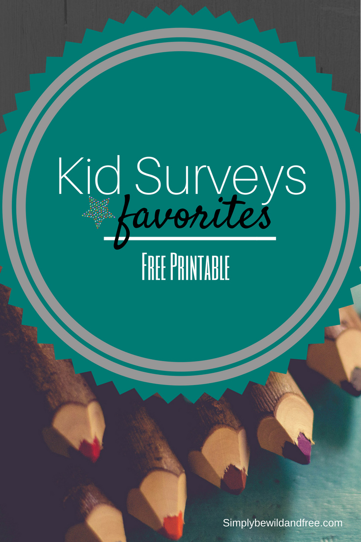 Kid survey | looking for a way to get quality one on one time with your children? Try this free printable for moms, dads, and kids! #qualitytime #homeschooling #parents #kids #activity #free #printable #homeschooled #mom #activities #favorites #survey #download #freeprintable