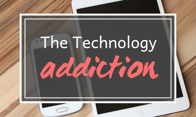 The Technology Addiction