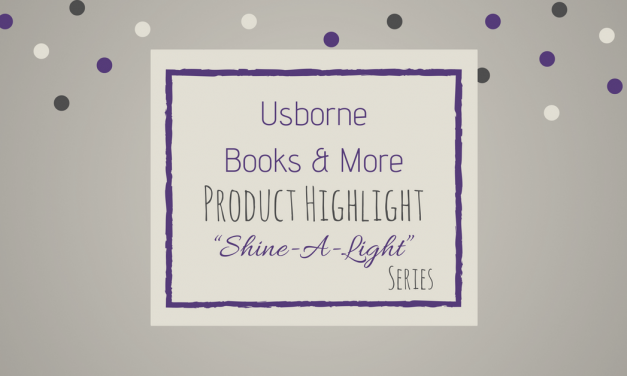 "Usborne Books & More | ""Shine-A-Light"" Series"