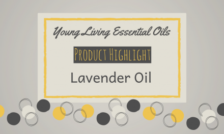 Young Living Essential Oils | Lavender Oil