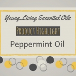 Young Living Essential Oils | Peppermint Oil