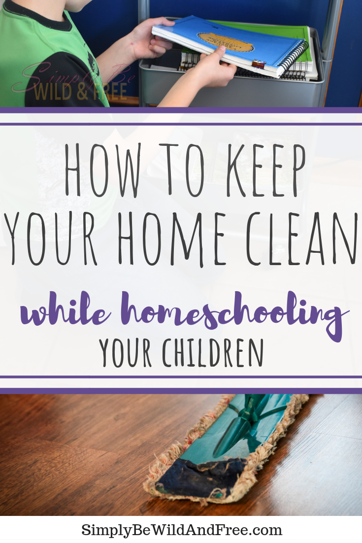 Feel like homeschooling your children means your house with never be clean again? Check out these simple tips and hacks that will bust that myth wide open! From chore charts and schedules, to staying consistent and following through. This article might just change your life! Let go of the stress and ditch the mess, because YOU CAN homeschool and keep a clean home at the same time! Get your kids involved and work together as a family unit. #homeschool #clean #mom