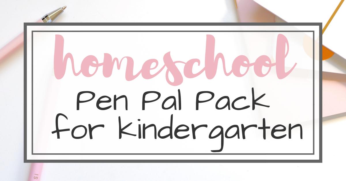 Homeschool Pen Pal Pack for Kindergarten