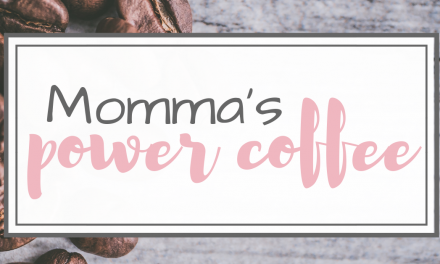 Momma's Power Coffee