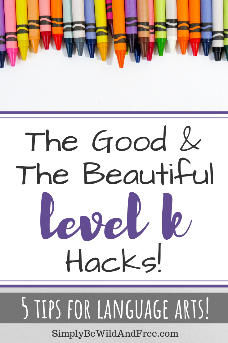 The Good & The Beautiful Level K Hacks for Homeschooling Kindergarten. Do you use The Good and the Beautiful for your homeschool kids? These simple tips and hacks will take this open and go curriculum and turn it into something even better for your homeschool. Learn how to make homeschooling a simple and easy task! #homeschool #thegoodandthebeautiful #kindergarten #homeschoolmom #hacks #curriculum #homeschooling