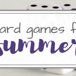 Top 10 Board Games for Summer