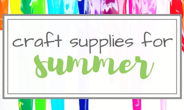 10 Essential Summer Items | Crafting