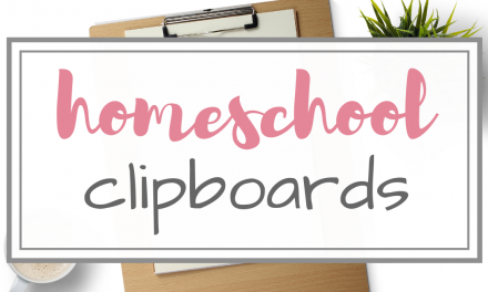 Clipboards for Homeschooling
