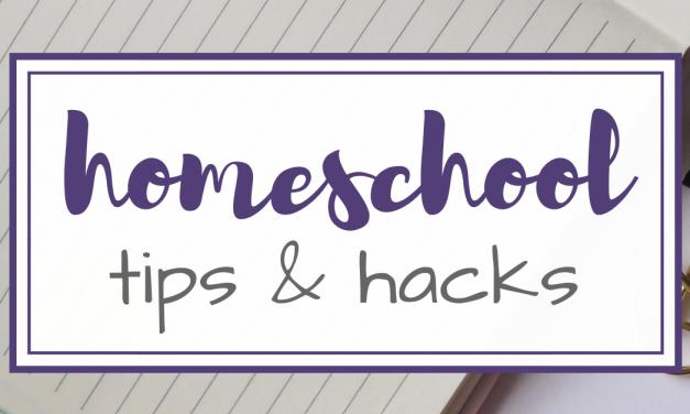 5 Simple Homeschool Tips & Kid Hacks