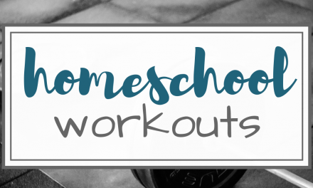 Kid's Workout Ideas for Homeschoolers