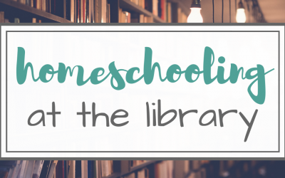 Homeschool Ideas – Schooling at the  Library