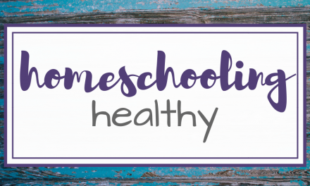 Homeschooling Healthy