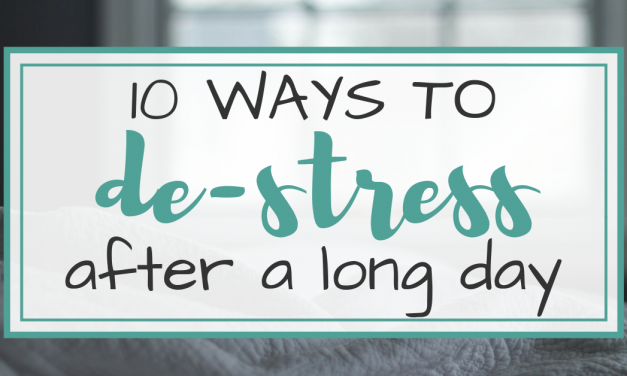 10 Ways to De-stress After a Long Day