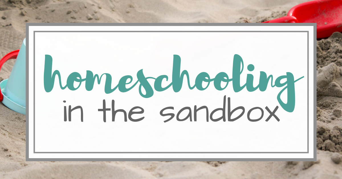 Homeschooled and Building Sandcastles
