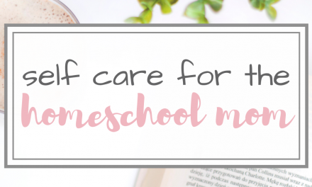 Simple Self Care for Homeschool Moms
