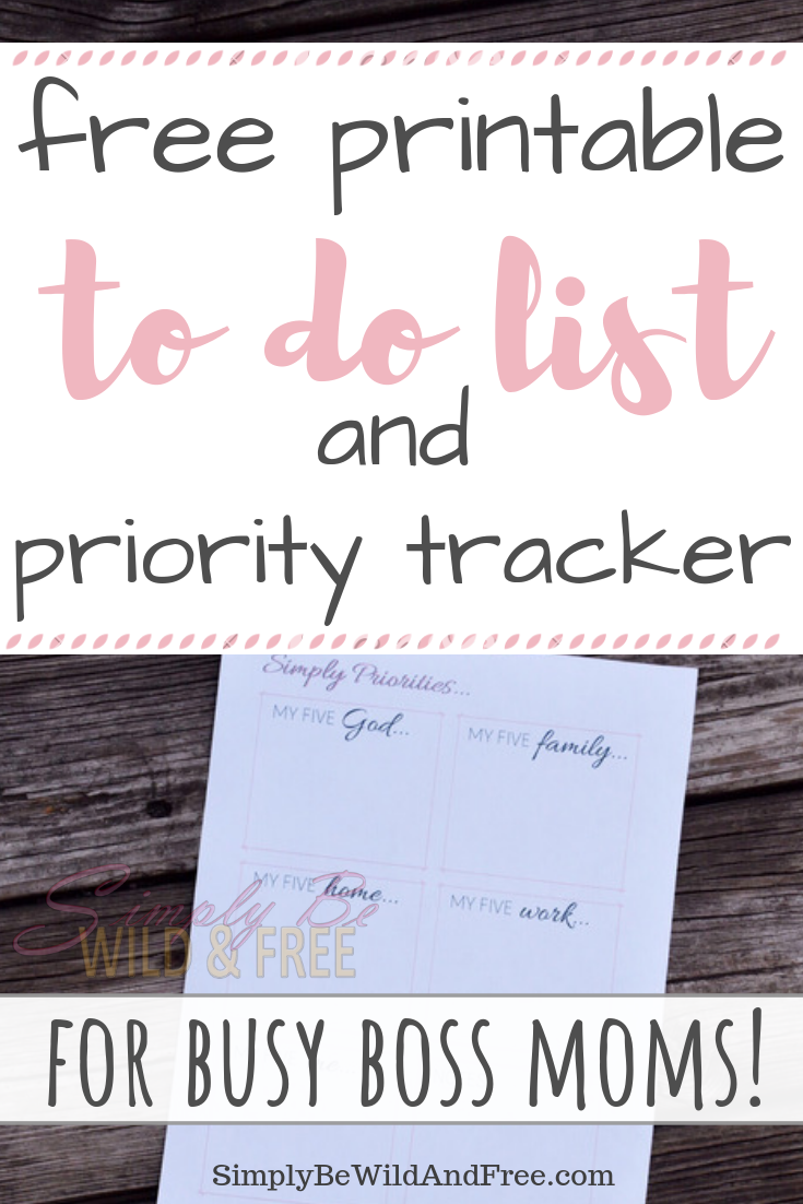 Free Printable Priority Tracker - A to do List for Mom! Get your free download today! Simple to do list printable for stay at home moms. Easily track your time with the lord, family time, mom self care, your work at home job and more! This simple to do list is sure to help you stay on task and complete your every day projects without feeling overwhelmed. Say goodbye to stress and get your tasks organized. #freeprintable #momtips