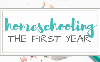 Homeschooling – What to Expect The First Year