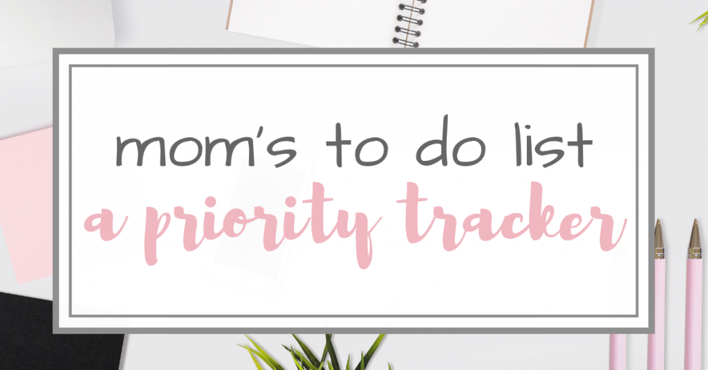 mom's to do list - a priority tracker