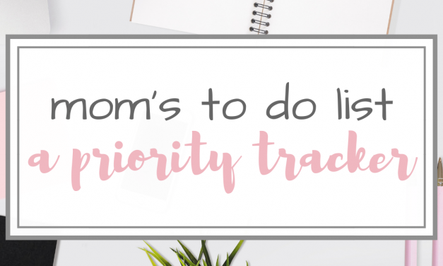 Mom's To Do List & Priority Tracker