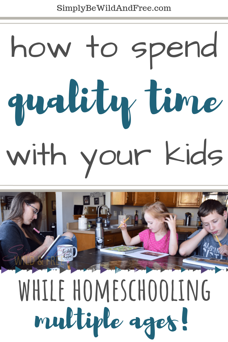 Struggling to fit in quality time with each of your children during your homeschool day? I\'ve been there too! Learn how to fit simple moments in with each child, each day! How to be present in the moment and spend quality time with kids while homeschooling! Simple homeschool mom tips and tricks life hacks for parenting and homeschooling! #homeschool #momtips
