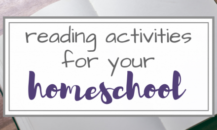Reading Activities for your Homeschool