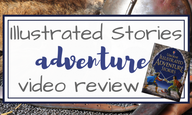 Illustrated Adventure Stories Book Review
