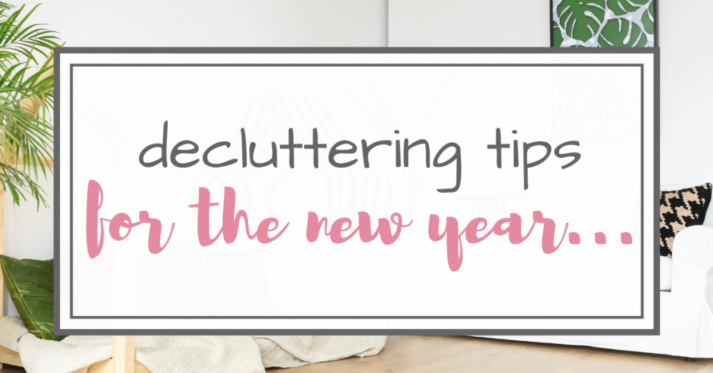 decluttering tips for the new year