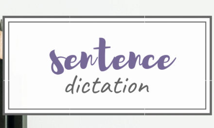 Homeschool Tips – Simple Sentence Dictation