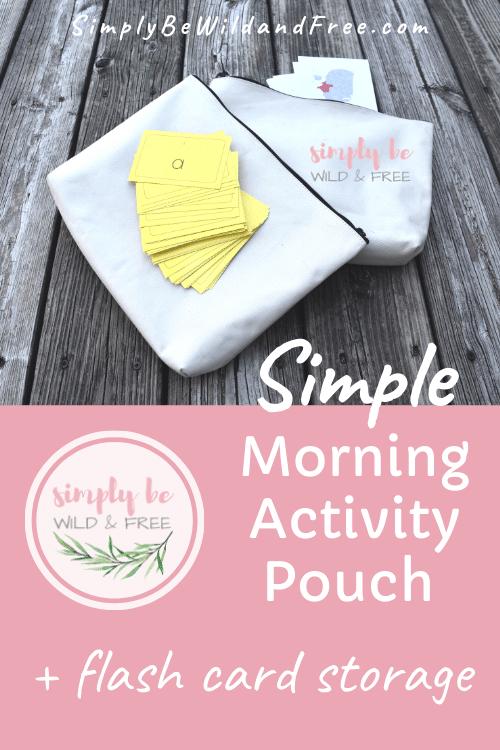 Homeschool Morning Activity Pouch