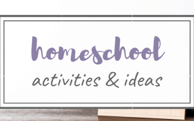 Homeschool Activities for All Ages